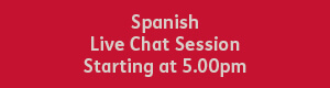 Red button with white text that reads: spanish live chat session, starting at 5pm.