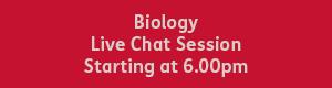 Biology 6.00pm