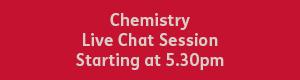 Chemistry 5.30pm