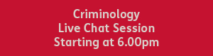 Criminology 6.00pm