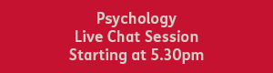 white text that reads 'psychology live chat session starting at 5:30pm' on a red background