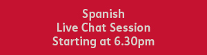 Red button with white text that reads: spanish live chat session, starting at 6:30pm.